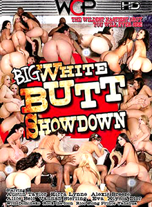 Big White Butt Showdown
