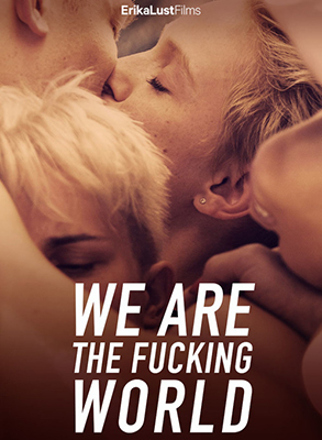 We are the Fucking World