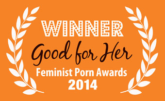 WINNER - Good For Her -Feminist Porn Awards 2014